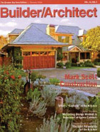 Featured in various issues of Builder / Architect Magazine